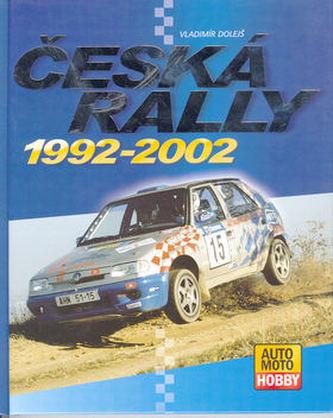 Česká rallye 1992 - 2002