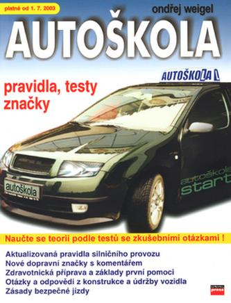 Autoškola-pravidla,testy... od 1.7. 2003