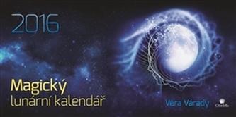 Magický lunární kalendář 2016 - Věra Várady