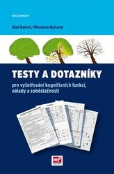 Testy a dotazníky pro vyšetřování kognitivních funkcí, nálady a soběstačnosti