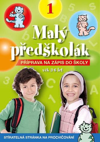 Malý předškolák 1 - Příprava na zápis do školy - neuveden