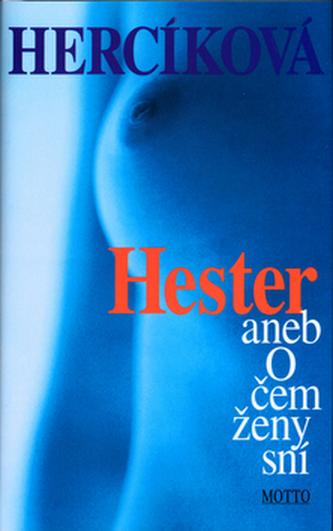 Hester aneb O čem ženy sní - 2. vydání