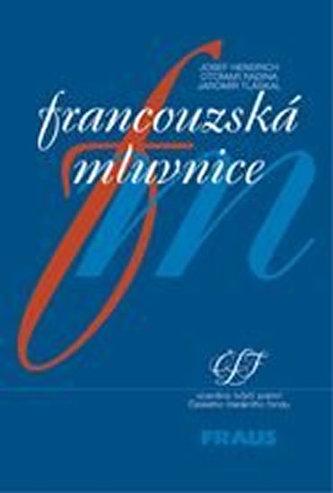 Francouzská mluvnice - Josef Hendrich