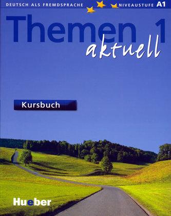 Themen Aktuell 1 Kursbuch - Aufderstrasse Hartmut, Bock Heiko, Gerdes Mechthild