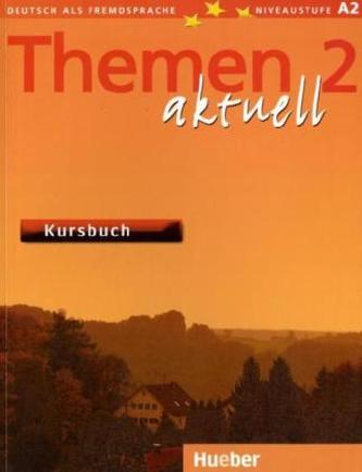 Themen aktuell 2 Kursbuch - Aufderstrasse Hartmut, Bock Heiko, Muller Jutta, Muller Helmut