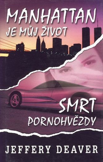 Manhattan je můj život - Smrt pornohvězdy