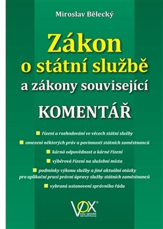 Zákon o státní službě a zákony související - Miroslav Bělecký