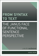From syntax to Text: the Janus face of Functional Sentence Perspective
