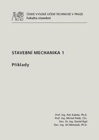 Stavební mechanika 1. - Příklady