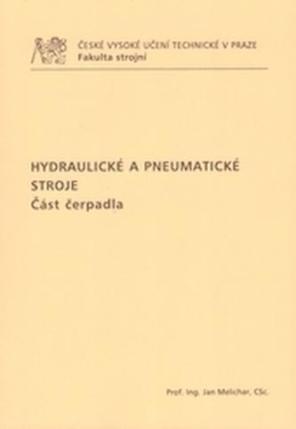 Hydraulické a pneumatické stroje - Část čerpadla