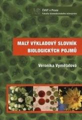 Malý výkladový slovník biologických pojmů