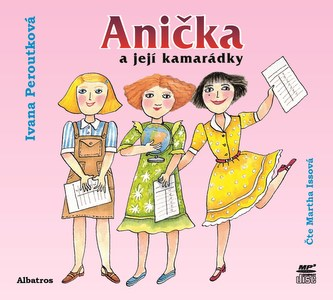 Anička a její kamarádky (audiokniha)