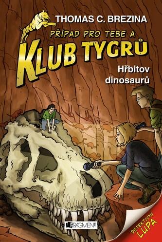 Klub Tygrů - Hřbitov dinosaurů - Thomas Brezina