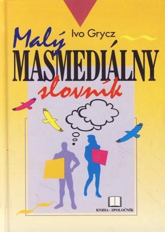 Malý masmediálny slovník