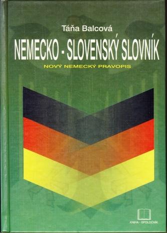 Nemecko-slovenský slovník - nový nemecký pravopis