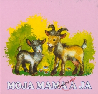 Moja mama a ja