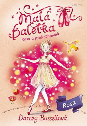 Malá baletka 8 - Rosa a pták Ohnivák