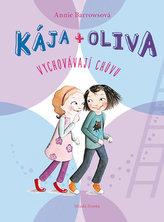 Kája + Oliva vychovávají chůvu