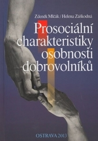 Prosociální charakteristiky osobnosti dobrovolníků