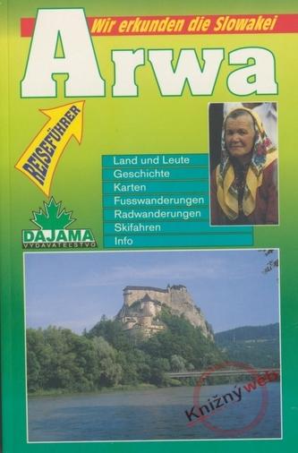 Arwa - Wir Erkunden die Slowakei