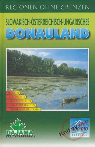 Donauland - Slowakisch-Österreichisch-Ungarisches