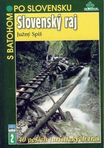 Slovenský Raj - S batohom po Slovensku