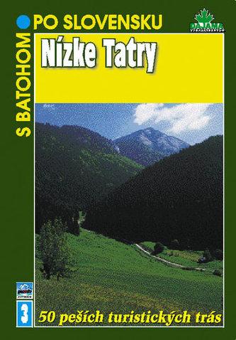 Nízke Tatry - S batohom po Slovensku