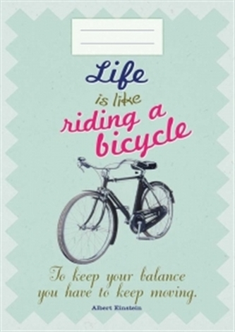 Sešit - Life is like riding a bicykle