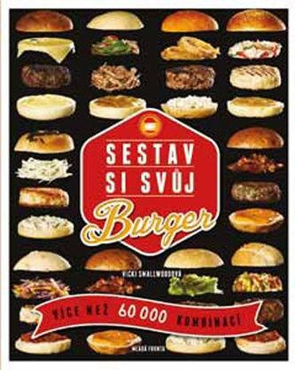 Sestav si svůj burger - Víc než 60 000 kombinací
