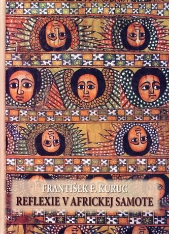Reflexie v africkej samote