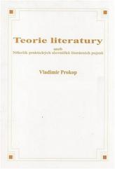 Teorie literatury aneb Několik praktických slovníčků literárních pojmů