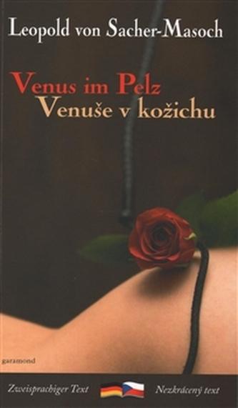 Venuše v kožichu / Venus im Pelz - Leopold von Sacher-Masoch