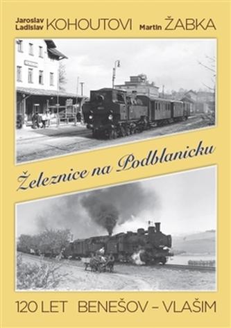 Železnice na Podblanicku - Linda Perina
