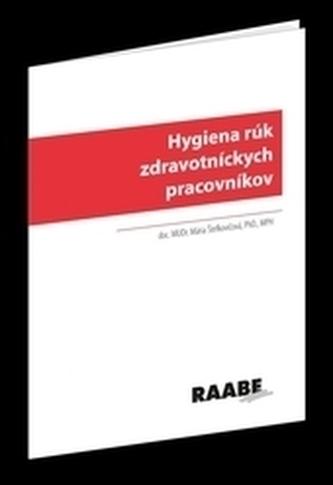 Hygiena rúk zdravotníckych pracovníkov