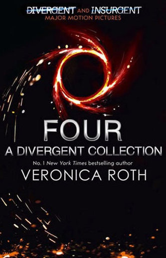 Four - Divergent Collection - Veronica Roth