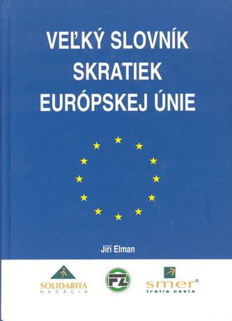 Veľký slovník skratiek Európskej únie