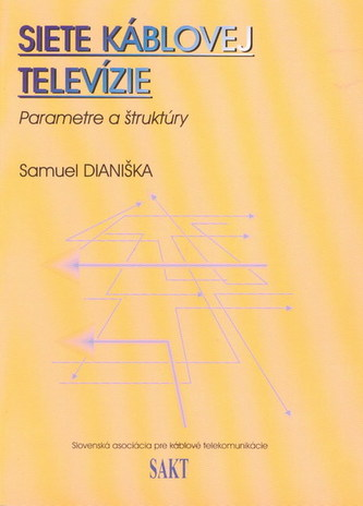 Siete káblovej televízie - parametre a štruktúry