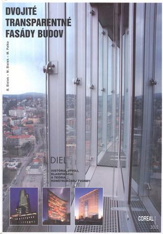 Dvojité transparentné fasády budov 1.diel