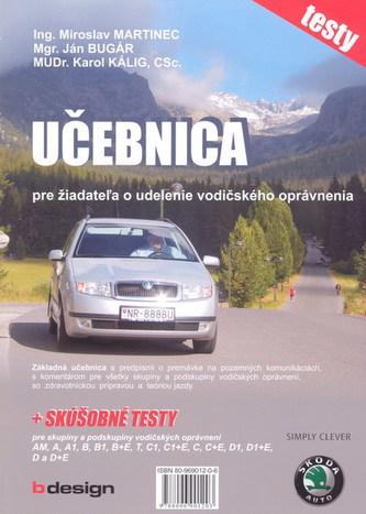 Učebnica pre žiadateľa o udelenie vodičského opráv