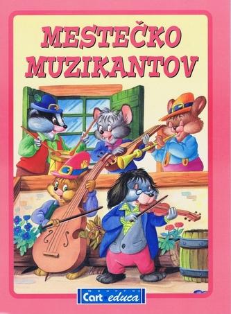 Mestečko muzikantov