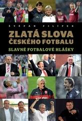 Zlatá slova českého fotbalu
