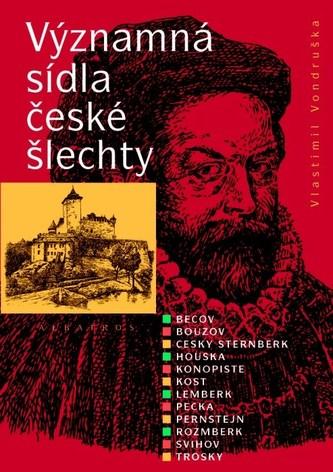 Významná sídla české šlechty