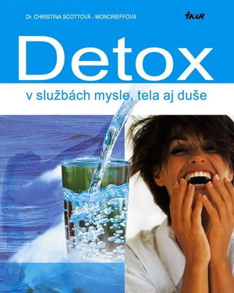 Detox v službách mysle,tela aj duše