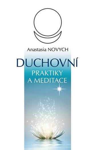 Duchovní praktiky a meditace