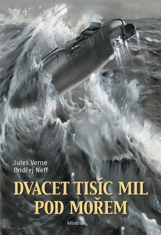 Dvacet tisíc mil pod mořem - Jules Verne, Ondřej Neff