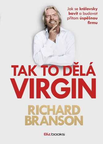 Tak to dělá Virgin - Richard Branson