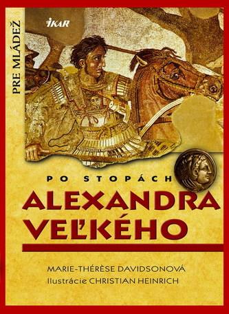 Po stopách Alexandra Veľkého