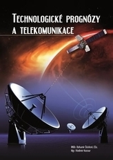 Technologické prognózy a telekomunikace
