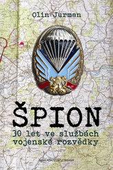Špion - 30 let ve službách armádní rozvědky