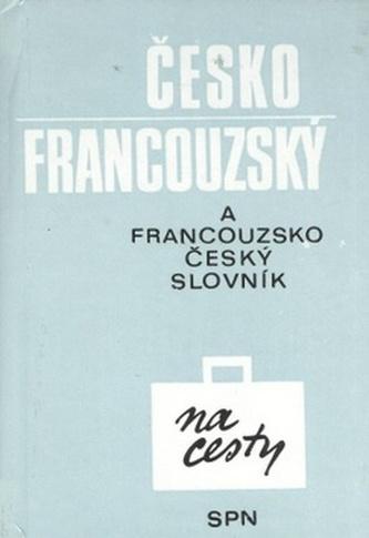 Česko francouzský francouzsko český slovník